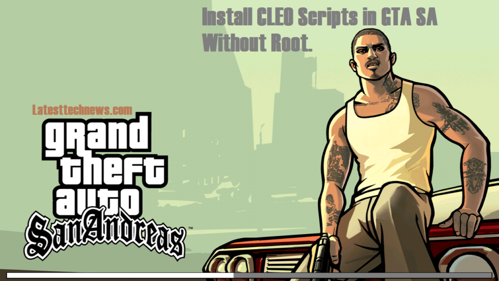 Download CLEO SA APK No root for GTA San andreas[ Cheats for