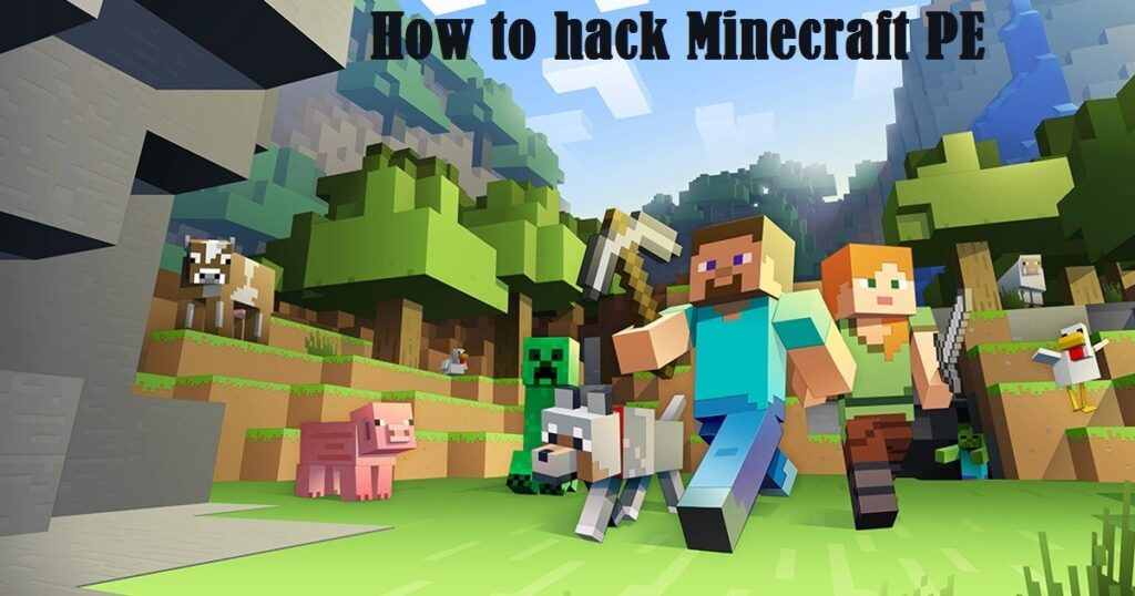 How to Hack Minecraft PE on android (3 best methods to do it.)