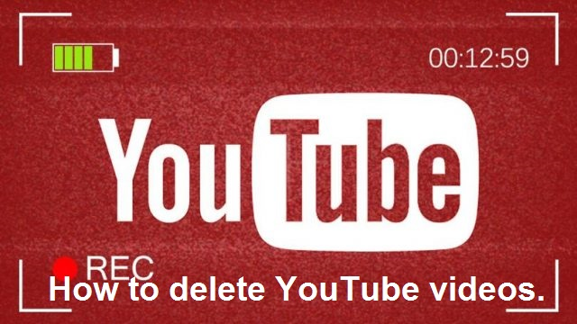 How to Delete YouTube videos own and others from PC and Mobile.