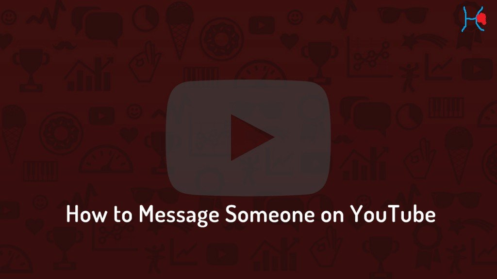 How to message someone on Youtube ?